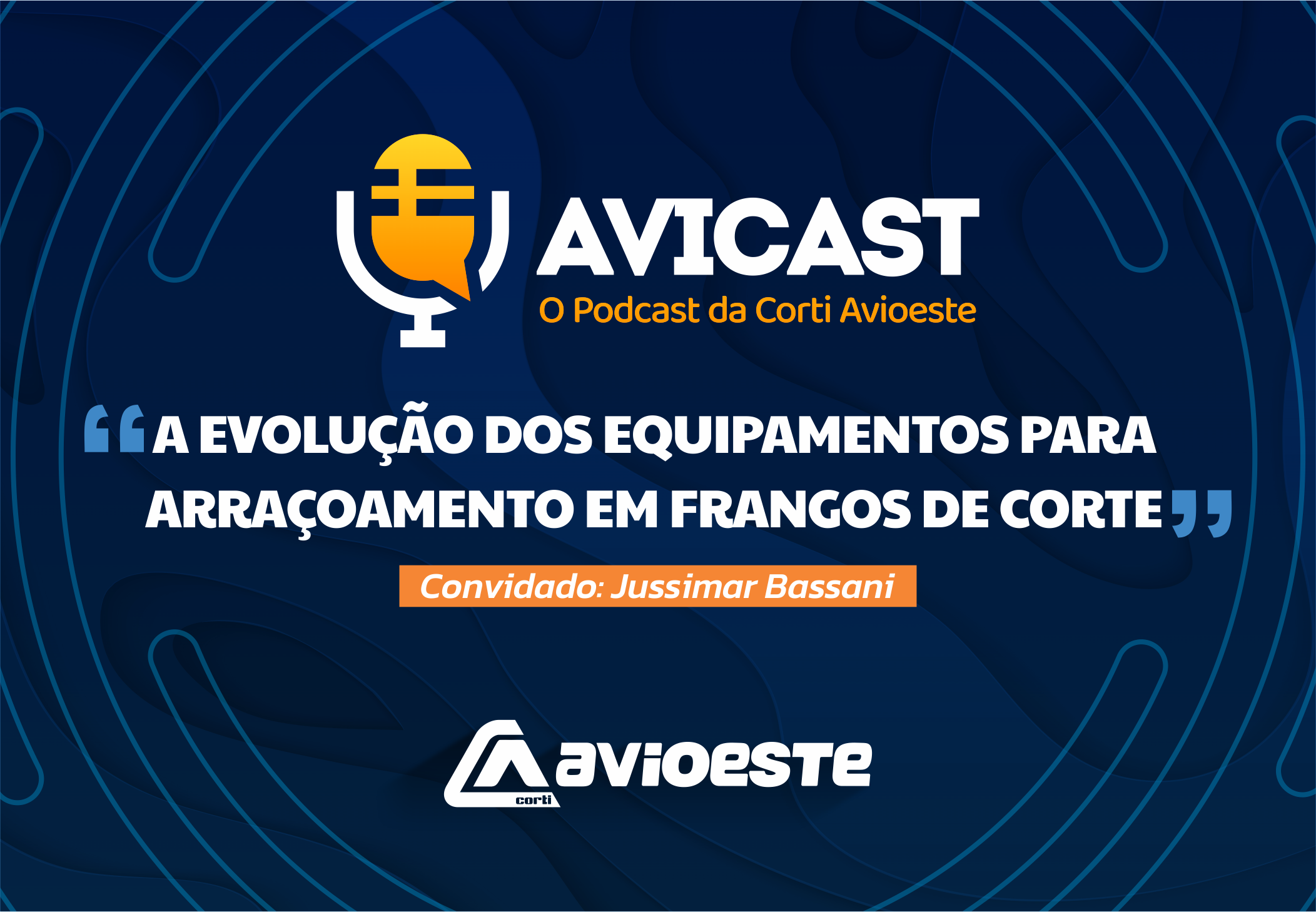 Capa Podcast # 01: The Evolution of the feeding equipment in Broiler Chickens